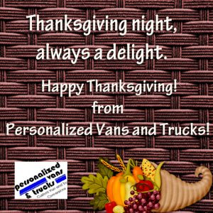 Happy Thanksgiving Personalized Vans and Trucks