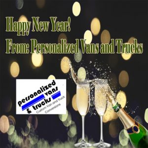 Happy New Year from Personalized Vans and Trucks